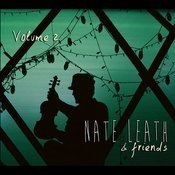 Nate Leath & Friends, Vol. 2 Songs