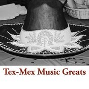 Tex-Mex Music Greats Songs