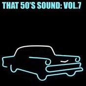 That 50's Sound, Vol. 7 Songs