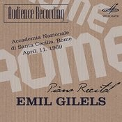 Audience Recording: Emil Gilels Recital, Rome 1969 (Live) Songs