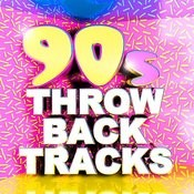 90's Throwback Tracks Songs