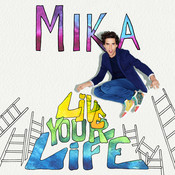 Live Your Life Songs