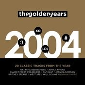 The Golden Years 2004 Songs