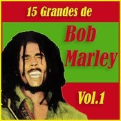 15 Grandes Exitos De Bob Marley Vol. 1 Songs