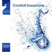 Cocktail Saxophone Songs