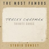 The Most Famous: Tracey Chapman Tribute Songs Songs