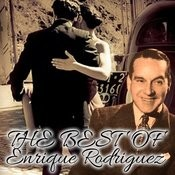 The Best Of Enrique Rodriguez Songs