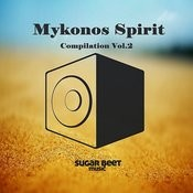 Mykonos Spirit Compilation Vol.2 Songs