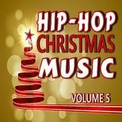 Hip-Hop Christmas Music, Vol. 5 (Instrumental) Songs