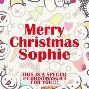 Merry Christmas Sophie - A Special #christmasgift For You Songs