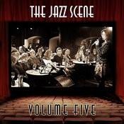The Jazz Scene, Vol. 5 Songs