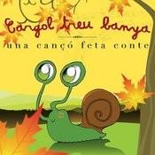 Una Cançó Feta Conte: Cargol Treu Banya Songs