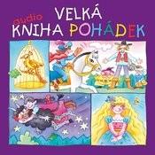 Velká Audiokniha Pohádek (7cd) Songs