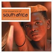 The Essence Of… South Africa Songs