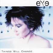 Things Will Change Songs