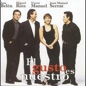 El Gusto Es Nuestro (En Directo) Songs