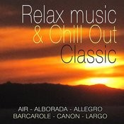 Relax Music & Chill Out Clasic Songs