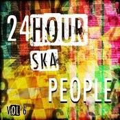 24 Hour Ska People, Vol. 6 Songs