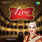 Girija Devi - Live In Concert Songs