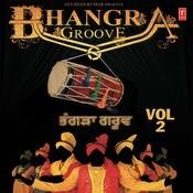 Bhangra Groove Vol - 2 Songs