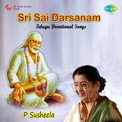 Sri Sai Darsanam (telugu Devotional Songs) Songs