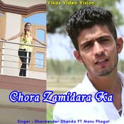 Chora Zamidara Ka Song