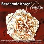 Beroemde Koren & Solisten Songs
