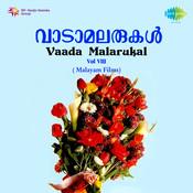 Vaada Malarukal Vol 8 Mal Film Hits Songs