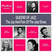 Oueens Of Jazz (The Joy And Pain Of The Jazz Divas), Vol. 19 Songs