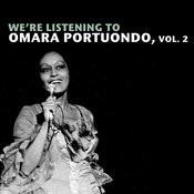 We're Listening To Omara Portuondo, Vol. 2 Songs