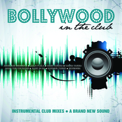 Bollywood In The Club Songs