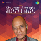 Khaiyyaam Presents Guldasta E Ghazal Songs