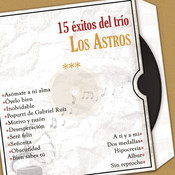 15 Éxitos del Trío los Astros Songs