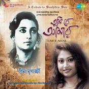 Tumi Je Amar-Tribute To Suchitra Sen By Rima Mukherjee Songs
