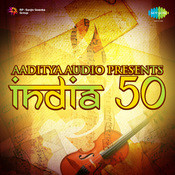 Aaditya Audio Presents India At 50 Songs