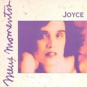 Meus Momentos: Joyce Songs