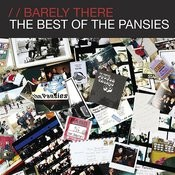 Barely There - The Best Of The Pansies Songs