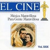 Música Maravillosa Para Gente Maravillosa El Cine Vol. XXX Songs
