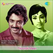 Thoondil Meen Songs