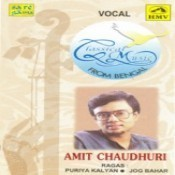 Amit Chaudhuri - Puriya Kalyan Jog Bahar Songs