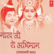 Narad Ji Ro Abhimaan Songs