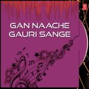 Gan Naache Gauri Sange Songs