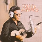 Waldir Azevedo Songs