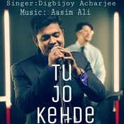 Tu Jo Kehde Songs