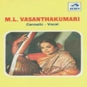 Carnatic Vocal M L Vasanthakumari Songs