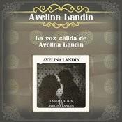 La Voz Cálida De Avelina Landín Songs