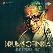 Drums Of India - Jnan Prakash Ghosh Cd 1 Songs