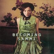 Becoming Sammi (2nd Version) Songs
