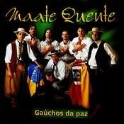Gaúchos Da Paz Songs