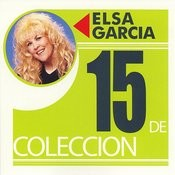 15 De Coleccion: Elsa Garcia Songs